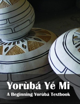 Yoruba Ye Mi (Introduction) Textbook