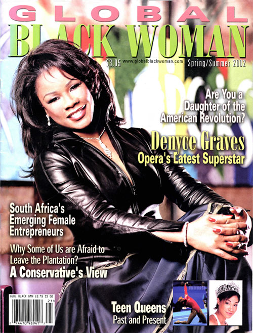 Global Black Woman Magazine: Spring/Summer 2002 with Denyce Graves