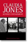 Claudia Jones: Beyond Containment - Edited by Carole Boyce Davies