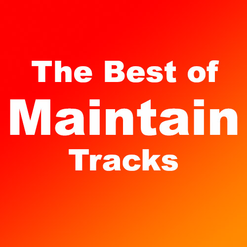 The Best of Maintain Tracks